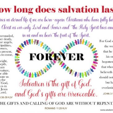 How Long Does Salvation Last? Can You Lose It?