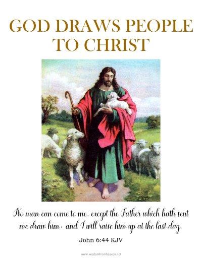 god draws people to christ