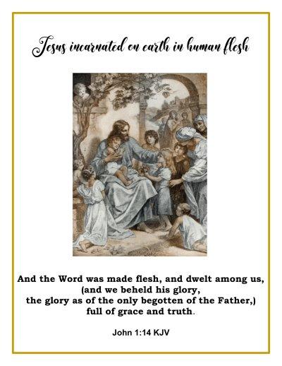 jesus incarnated in human flesh